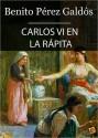 Carlos VI en la Rápita - Benito Pérez Galdós