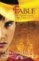 Fable: An Unfortunate Fairy Tale - Joy Sillesen, Chanda Hahn, Steve Hahn
