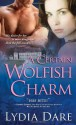 A Certain Wolfish Charm - Lydia Dare