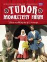 Tudor Monastery Farm: Life in rural England 500 years ago - Peter Ginn, Ruth Goodman