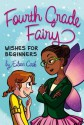 Wishes for Beginners (Fourth Grade Fairy) - Eileen Cook