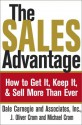The Sales Advantage: How to Get It, Keep It, and Sell More Than Ever - Dale Carnegie, J. Oliver Crom, Michael A. Crom, Lynn A. Van Gorp