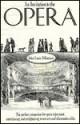 An Invitation to the Opera - John Louis Di Gaetani, Nadia May, John Louis Di Gaetani