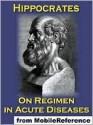 On Regimen in Acute Diseases - Hippocrates, Francis Adams
