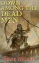 Down Among the Dead Men - Dave Morris, Leo Hartas, Jon Hodgson