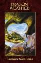 Dragon Weather (Obsidian Chronicles) - Lawrence Watt-Evans