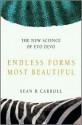 Endless Forms Most Beautiful - Sean B. Carroll