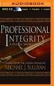 Professional Integrity: A Riyria Chronicles Tale - Michael J. Sullivan, Tim Gerard Reynolds