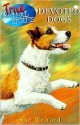 Devoted Dogs (True Animal Stories) - Sue Welford, Chris Chapman