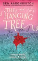The Hanging Tree: A Rivers of London Novel - Ben Aaronovitch