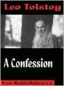 A Confession - Leo Tolstoy, Jane Kentish