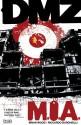 DMZ, Vol. 9: M.I.A. - Riccardo Burchielli, Brian Wood