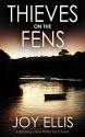 Thieves on the Fens - Joy Ellis