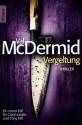 Vergeltung: Eine neuer Fall für Carol Jordan und Tony Hill (Knaur TB) (German Edition) - Val McDermid, Doris Styron