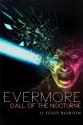 Evermore: Call of the Nocturne - Scott Blurton, Amelia Bennett, Erin Stropes, Jordan Knoll