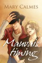 Mauvais timing (French Edition) - Mary Calmes, Anne Solo