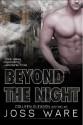 Beyond the Night - Joss Ware