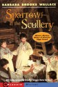 Sparrows in the Scullery - Barbara Brooks Wallace, Richard Williams