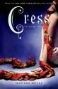 Cress (Lunar Chronicles, #3) - Marissa Meyer