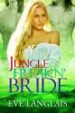 Jungle Freakn' Bride - Eve Langlais