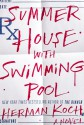 Summer House with Swimming Pool: A Novel - Herman Koch