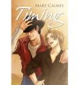 Timing - Mary Calmes
