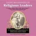 Living Biographies of Religious Leaders - Dana Lee Thomas, Henry Thomas, Wanda McCaddon