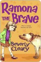 Ramona the Brave - Beverly Cleary