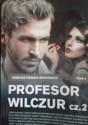Profesor Wilczur cz.2 - Tadeusz Dołęga-Mostowicz