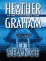 The Seance - Heather Graham