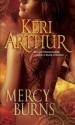Mercy Burns (Myth and Magic #2) - Keri Arthur