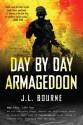 Day by Day Armageddon (Day by Day Armageddon,#1) - J.L. Bourne