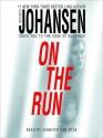 On The Run (Audio) - Iris Johansen, Jennifer Van Dyck
