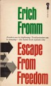 Escape from Freedom - Erich Fromm