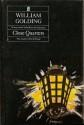 Close Quarters - William Golding