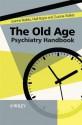 The Old Age Psychiatry Handbook: A Practical Guide - Joanne Rodda, Niall Boyce, Zuzana Walker