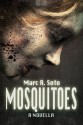 Mosquitoes - Marc R. Soto, Steven Porter