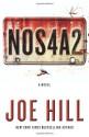 By Joe Hill - NOS4A2: A Novel (3/31/13) - Joe Hill