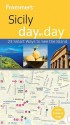 Frommer's Sicily Day by Day - Adele Evans