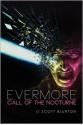 Evermore: Call of the Nocturne - Scott Blurton