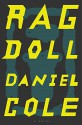 Ragdoll: A Novel - Daniel Cole
