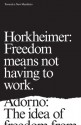 Towards a New Manifesto - Max Horkheimer, Theodor Adorno