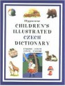 Children's Illustrated Czech Dictionary - Hippocrene Books