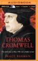 Thomas Cromwell: The Untold Story of Henry VIII's Most Faithful Servant - Tracy Borman, Julian Elfer