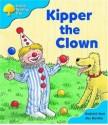Kipper The Clown - Roderick Hunt, Alex Brychta