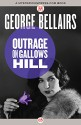 Outrage on Gallows Hill (Thomas Littlejohn) - George Bellairs