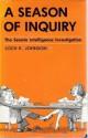 A Season of Inquiry: The Senate Intelligence Investigation - Loch K. Johnson