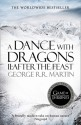 A Dance with Dragons: After the Feast - George R.R. Martin