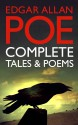 Edgar Allan Poe: Complete Tales and Poems - Edgar Allan Poe