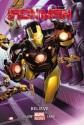 Iron Man Volume 1: Believe (Marvel Now) - Kieron Gillen, Greg Land